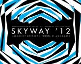 Plakat Skyway '12
